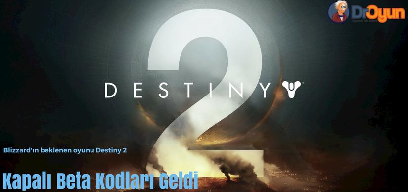 Destiny2 Kapalı Beta Keyleri Geldi!