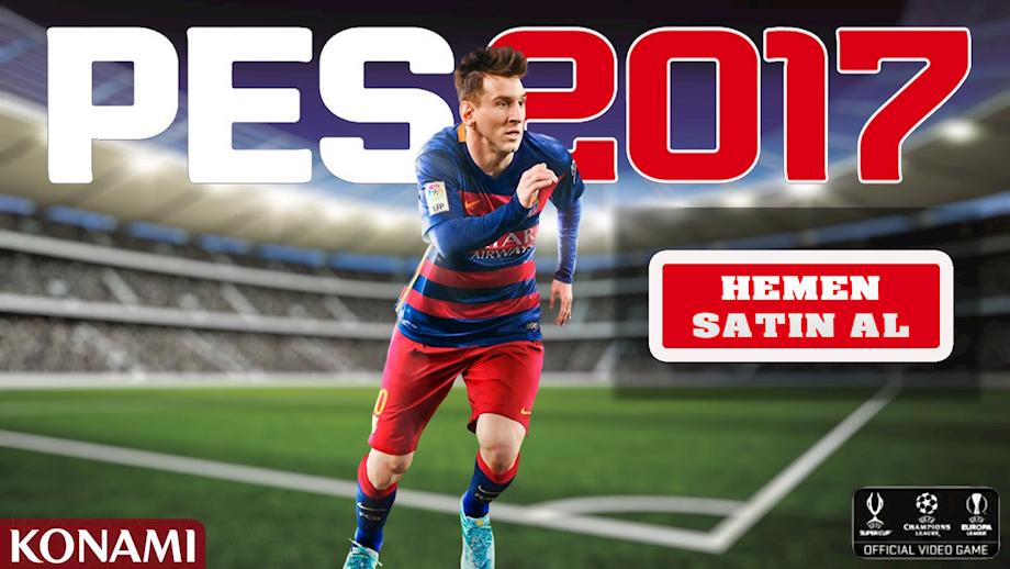 Pro Evolution Soccer 2017 Şimdi Satışta, Hemen teslim!