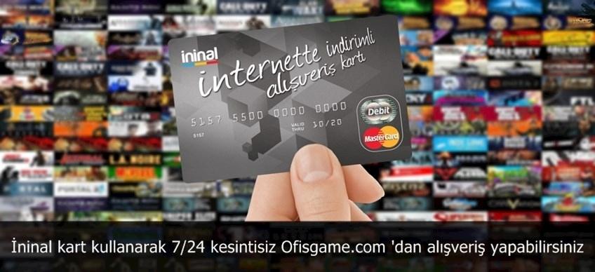 İninal kart kullanarak 7/24 kesintisiz Ofisgame.com 'dan alışveriş yapabilirsiniz..