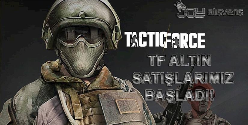 Tactic Force Altın %5 İndirim ile Stoklarımızda!