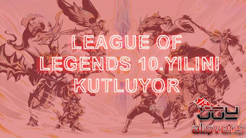 League of Legends 10 . Yılını Kutluyor!
