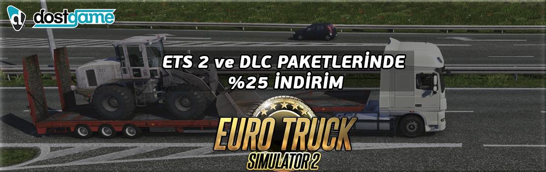 Euro Truck Simulator 2 ve DLC Paketlerinde %25 İndirim