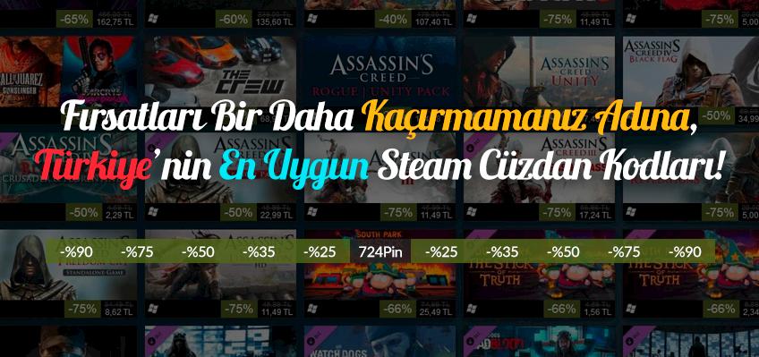 Fırsatları Bir Daha Kaçırmamanız Adına, Türkiye'nin En Uygun Steam Cüzdan Kodları 724Pin'de