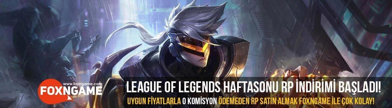 League of Legends Haftasonu RP İndirimi Başladı!