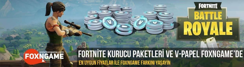 Fortnite kurucu ve v-papel paketleri foxngame'de!