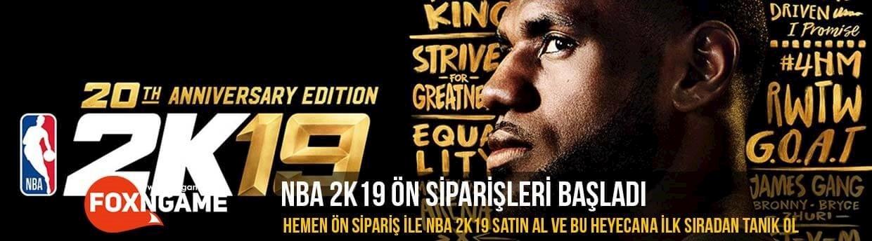 NBA 2K19 Ön Siparişler Başladı!