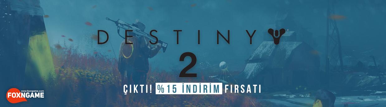 Destiny 2 Çıktı
