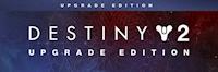Destiny 2: Upgrade Edition