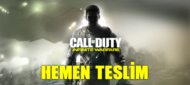 Call of Duty infinite warfare hemen teslim