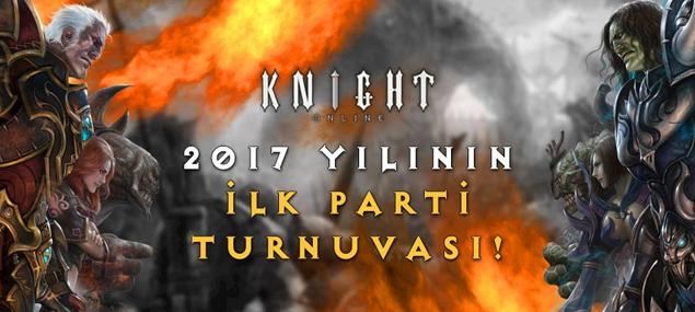 Knight Oline 2017'nin İlk Parti Turnuvası Sizlerle