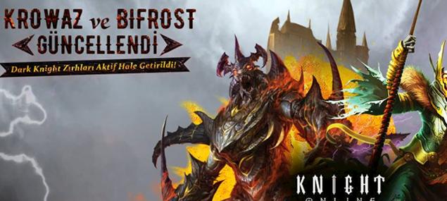 Knight online Krowaz ve Bifrost güncellemeleri geldi