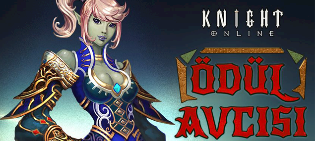 Knight Online Ödül Avcısı Etkinliği