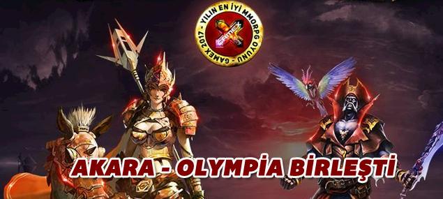 Akara ve Olympia birleşti