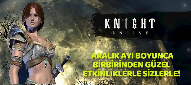 Knight Online yepyeni etkinlikler aralık ayında sizlerle