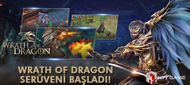 Wrath of Dragon Serüveni Başladı!