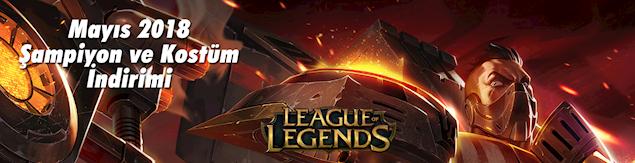 League of Legends Mayıs ayı indirimleri listesi 2018