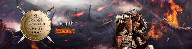 Knight online 2018 2. Parti Turnuvası geliyor.
