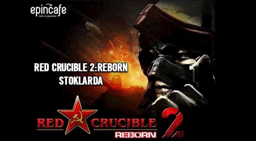 Red Crucible 2: Reborn Stoklarda