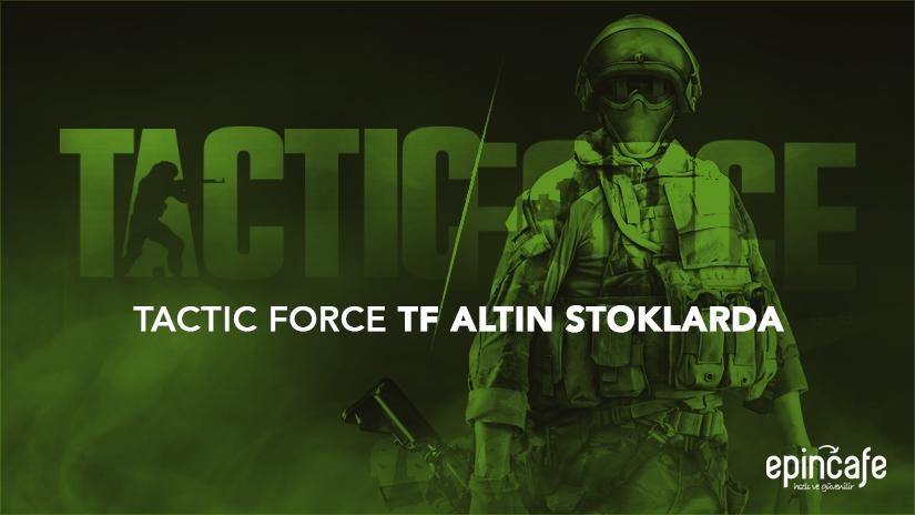 Tactic Force TF Altın STOKLARDA