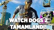 Watch Dogs 2 Tamamlandı!