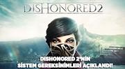 Dishonored 2'nin Sistem Gereksinimleri Açıklandı!