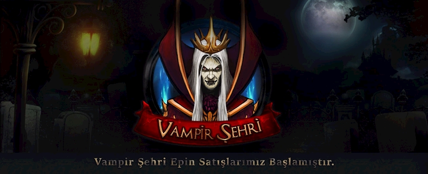 Vampir Şehri Epin Satışları Başlamıştır.